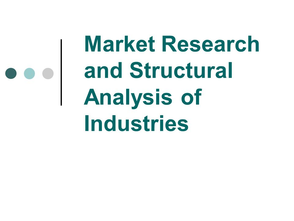 Market Research and Structural Analysis of Industries