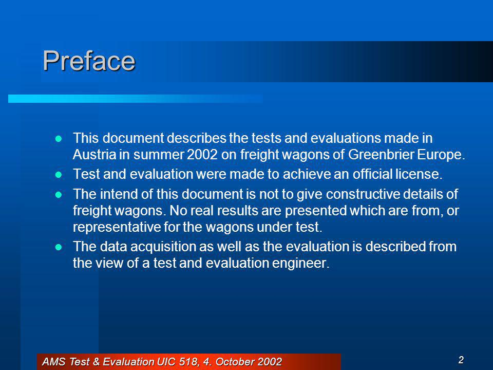 AMS Test & Evaluation UIC 518, 4.