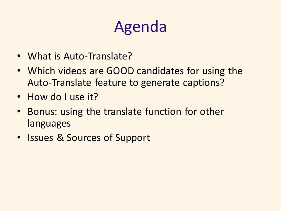 Agenda What is Auto-Translate.
