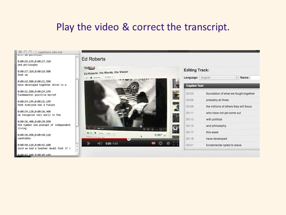 Play the video & correct the transcript.