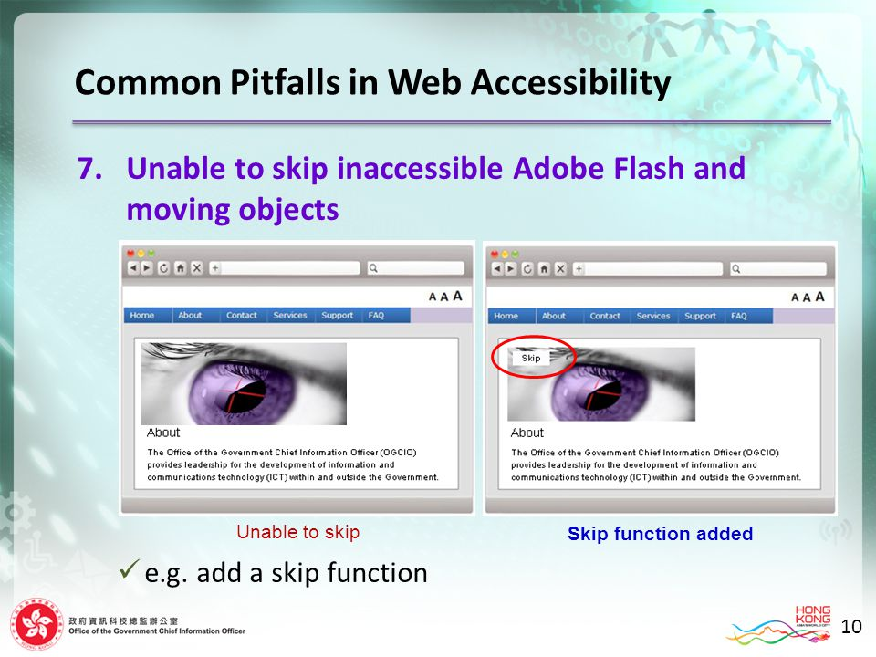 10 7.Unable to skip inaccessible Adobe Flash and moving objects e.g.