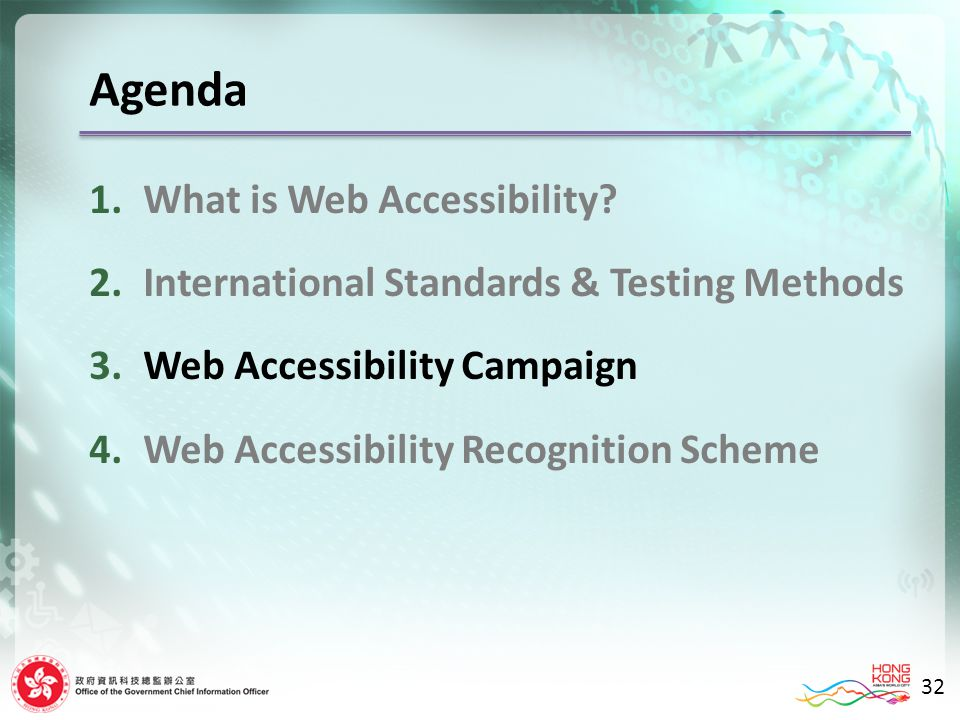 Agenda 1.What is Web Accessibility.