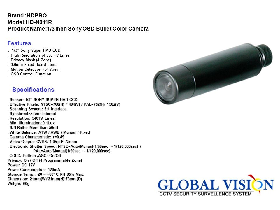 Brand: HDPRO Model:HD-N842R Product Name:1/3 Inch Sony D/NCamera Features.