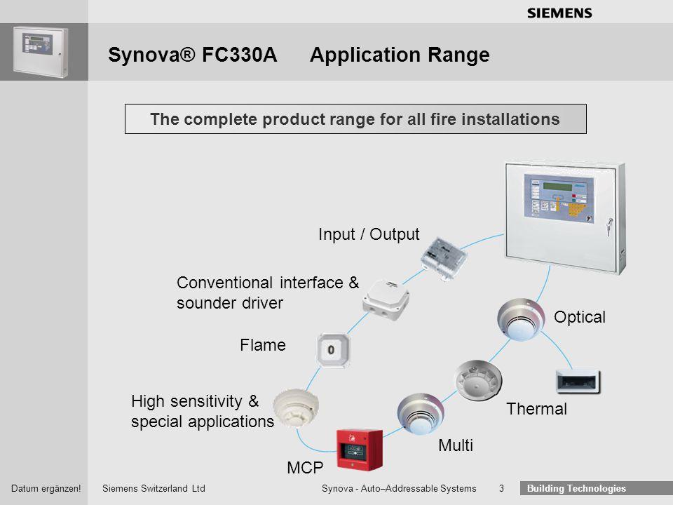 Siemens Switzerland Ltd Building Technologies Datum ergänzen! Synova - Auto–Addressable Systems 2 Synova ® Auto-Addressable Systems - Our Goals Safe a