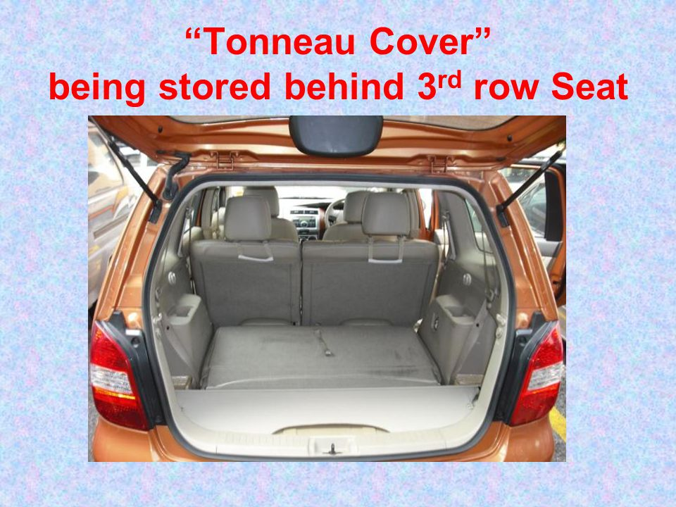 Tonneau Cover being stored behind 3 rd row Seat