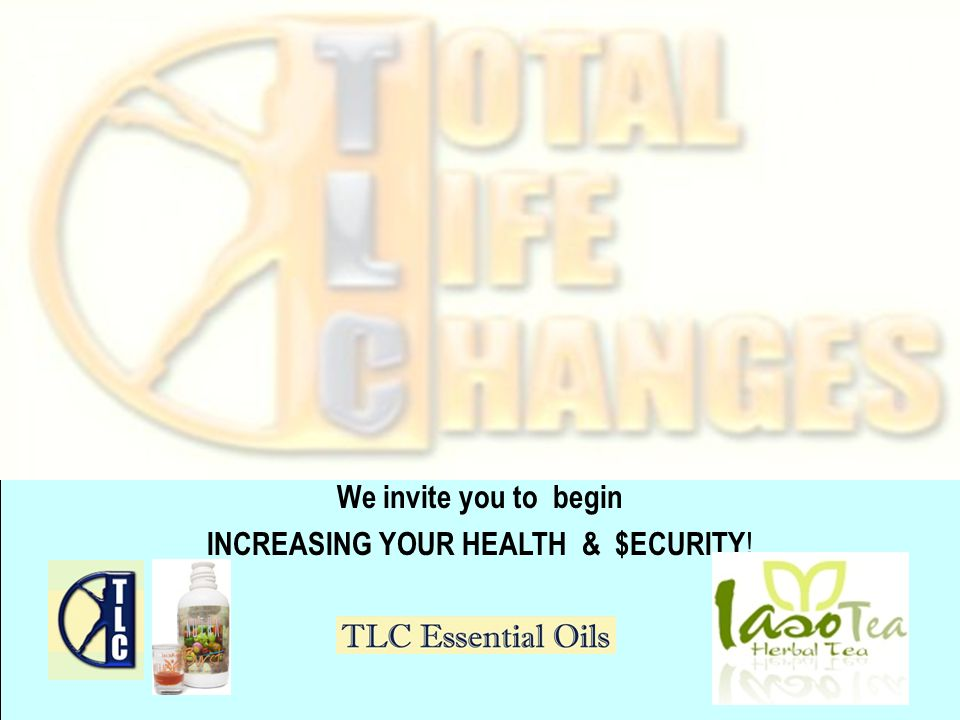 Total Life Changes People helping People … Increase Health… $ecurity … Quality of Life! Thank You for watching… To personalize this presentation and U