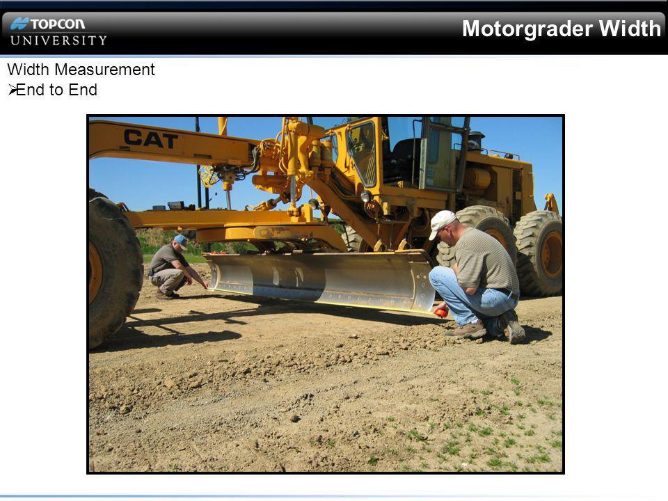 Motorgrader Width Width Measurement End to End