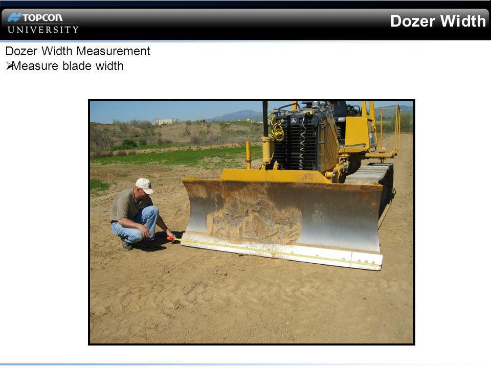Dozer Width Measurement Measure blade width