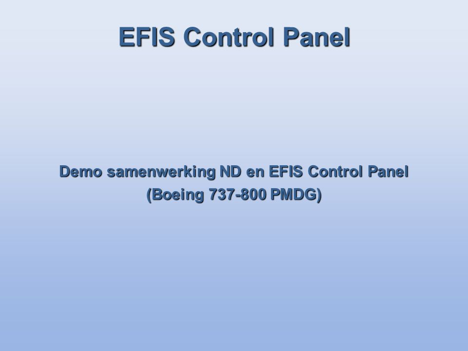 Demo samenwerking ND en EFIS Control Panel (Boeing 737-800 PMDG) EFIS Control Panel