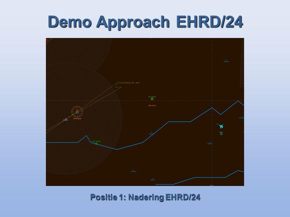 Demo Approach EHRD/24 Positie 1: Nadering EHRD/24