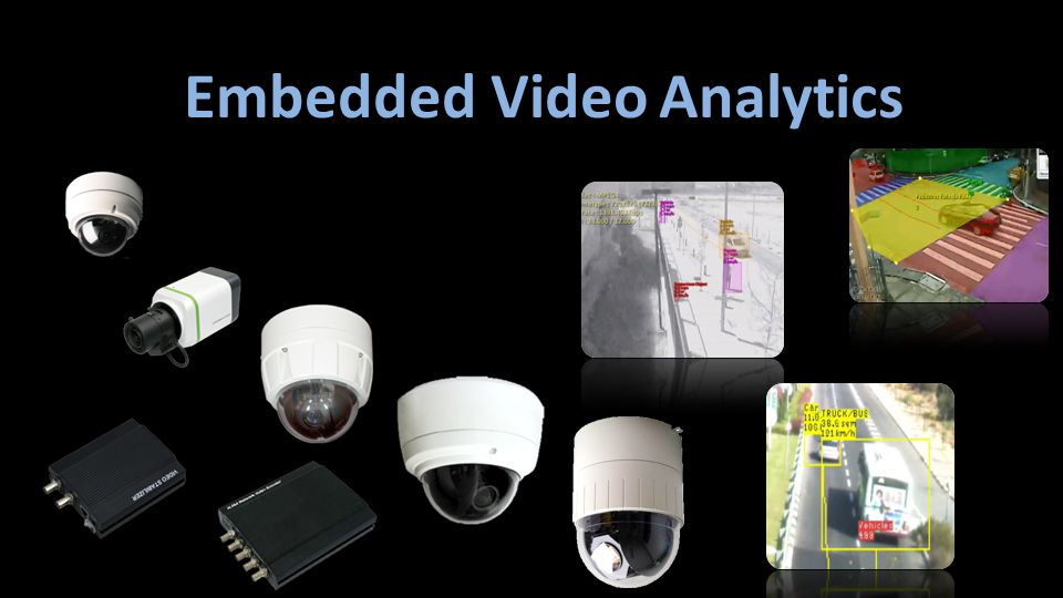 Embedded Video Analytics