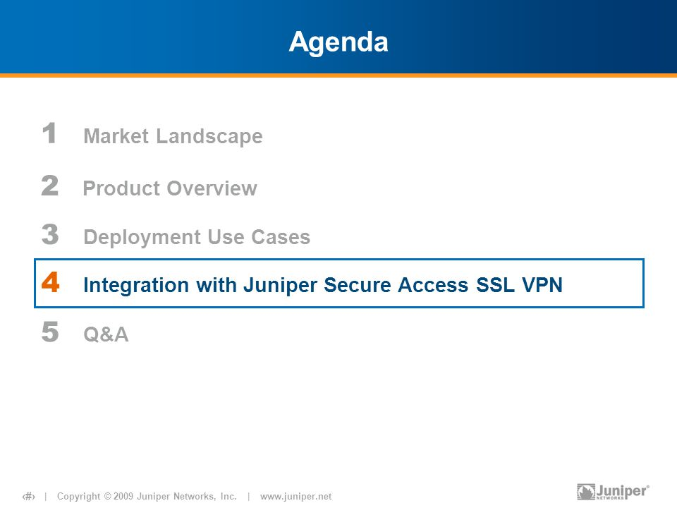 | Copyright © 2009 Juniper Networks, Inc.