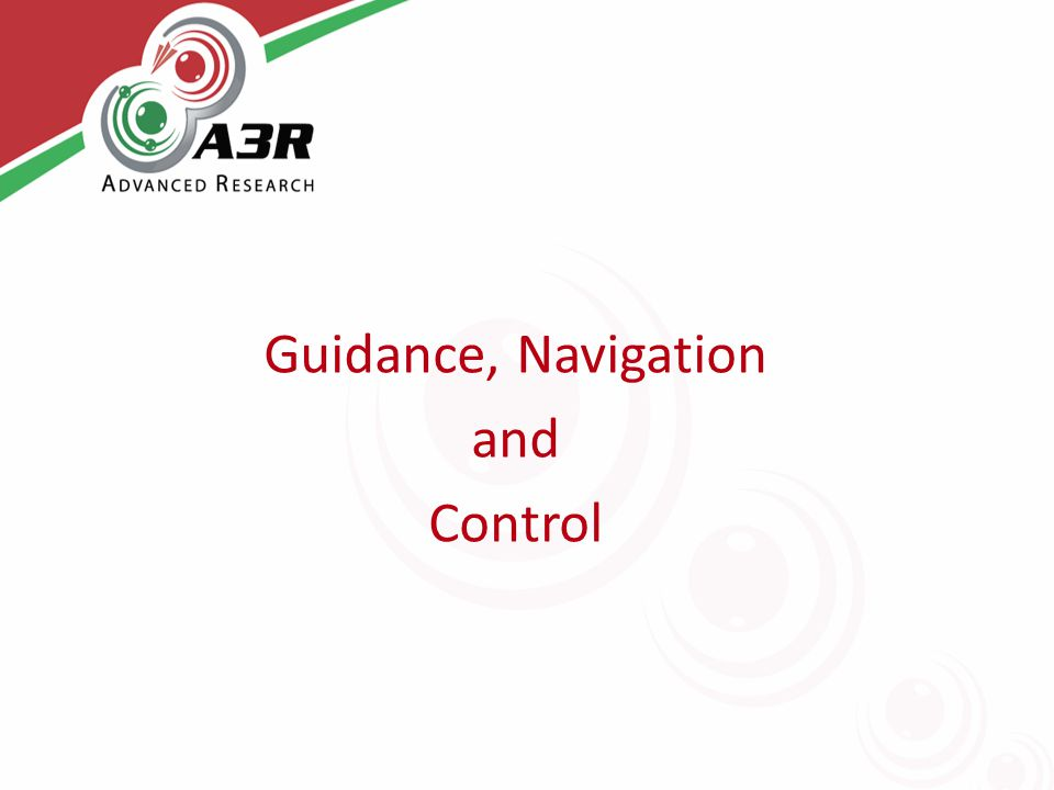 Guidance, Navigation and Control