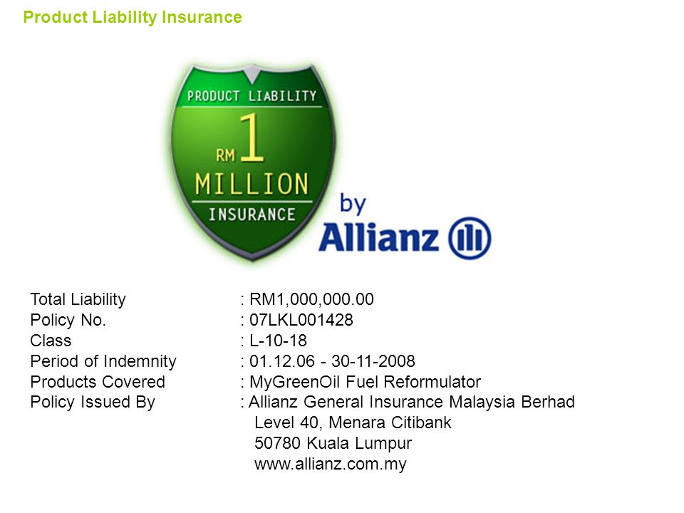 Total Liability : RM1,000,000.00 Policy No.