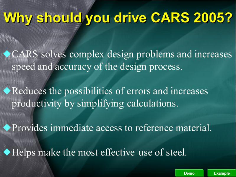 What are CARS 2005 accessories? uGAS - Geometric Analysis of Sections, Enhances the power of the CARS engine, by calculating geometric section propert