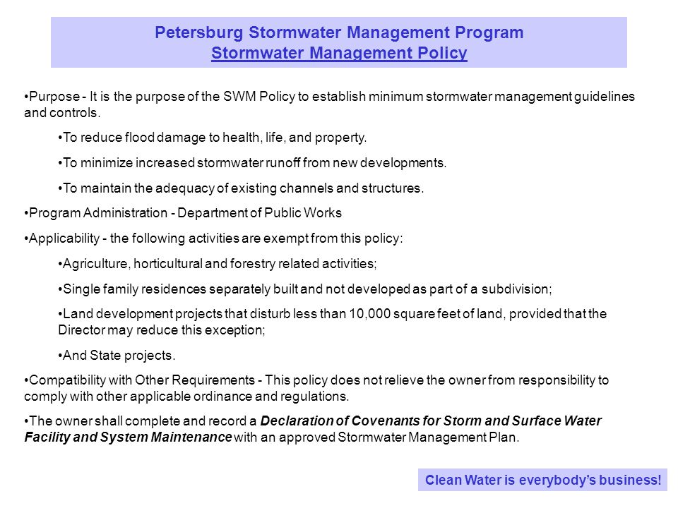 Petersburg Stormwater Management Program Petersburg City Code Clean Water is everybodys business.