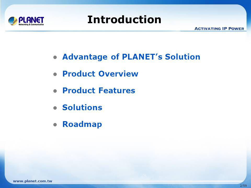 www.planet.com.tw Product Features PoE Injector / Splitter