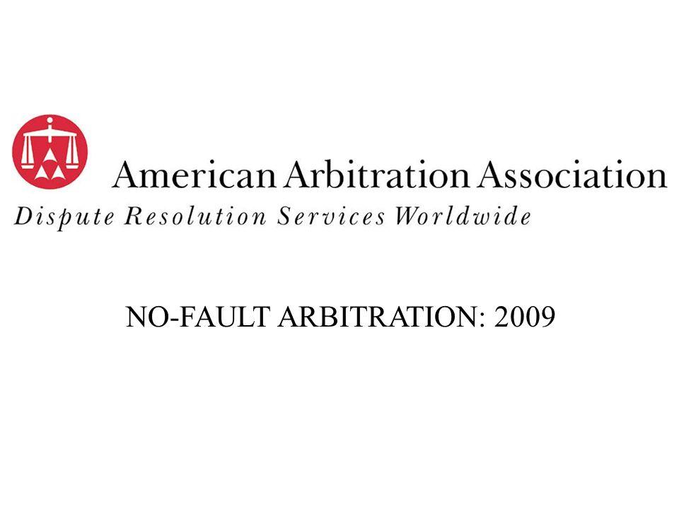 NO-FAULT ARBITRATION: 2009