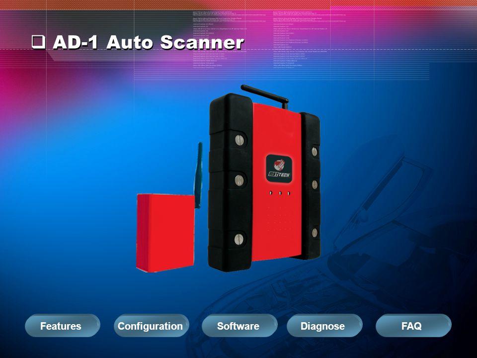 AD-1 Auto Scanner ConfigurationSoftwareDiagnoseFAQFeatures