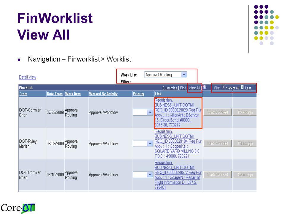 FinWorklist View All Navigation – Finworklist > Worklist
