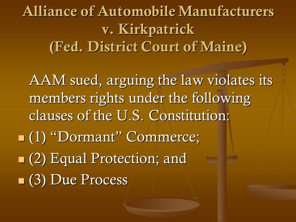 Alliance of Automobile Manufacturers v. Kirkpatrick (Fed.