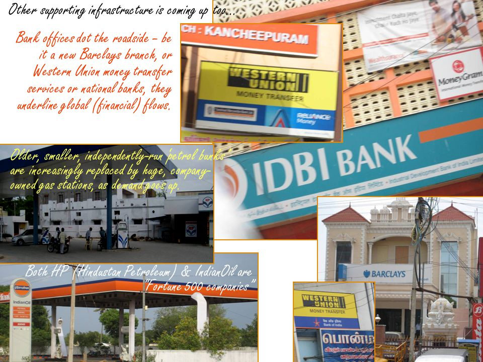Other supporting infrastructure is coming up too... Bank offices dot the roadside – be it a new Barclays branch, or Western Union money transfer servi