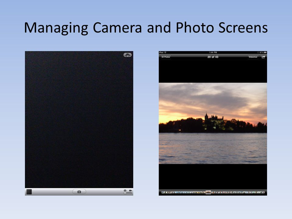 Managing Camera and Photo Screens