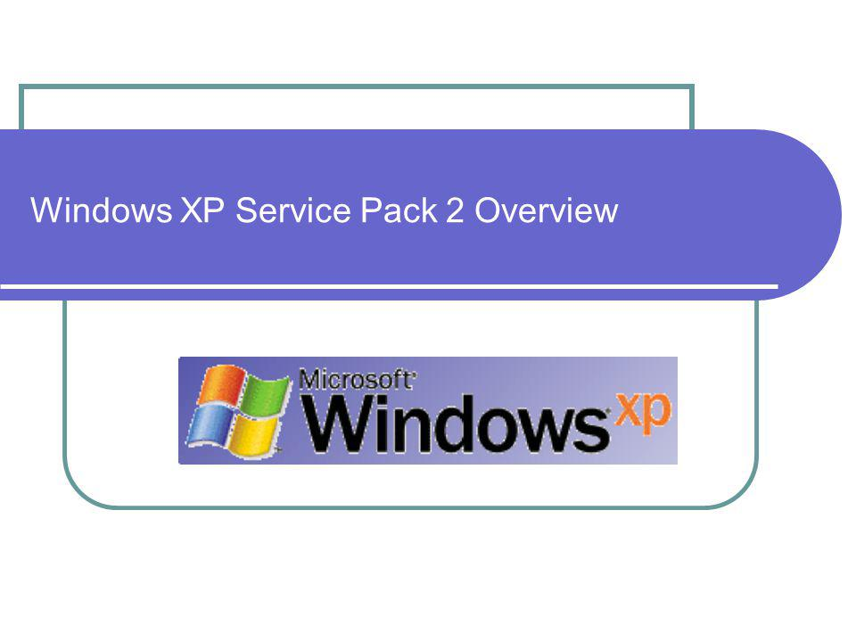 Windows XP Service Pack 2 Overview