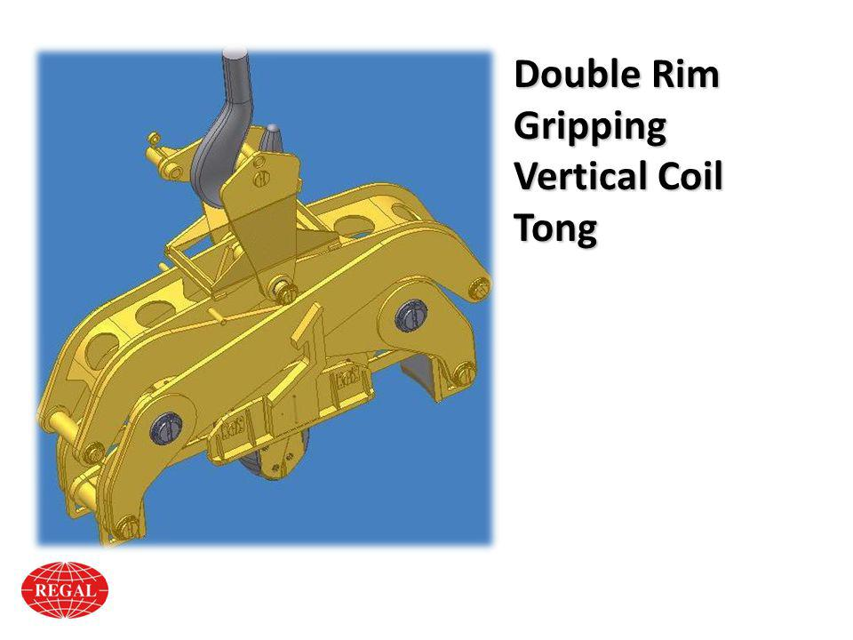 Double Rim Gripping Vertical Coil Tong