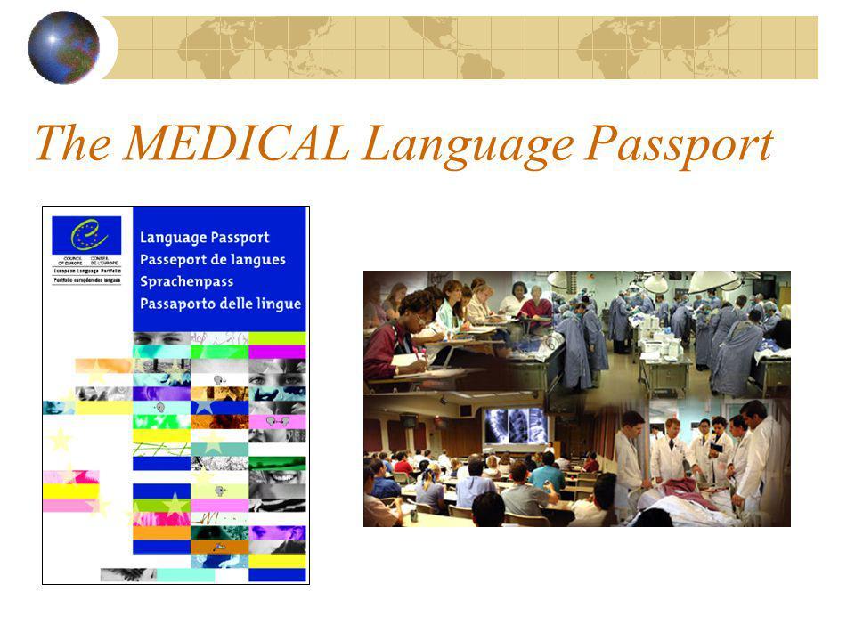 The MEDICAL Language Passport