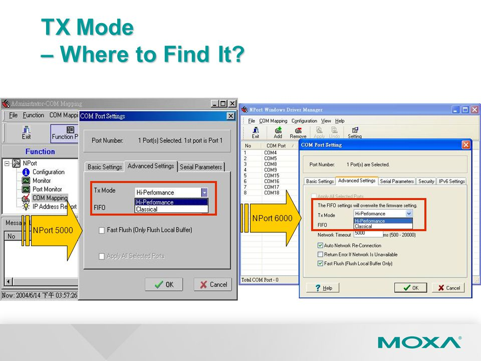 TX Mode – Where to Find It? NPort 5000 NPort 6000