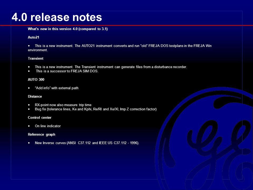 4.0 release notes What's new in this version 4.0 (compared to 3.1) Auto21 This is a new instrument. The AUTO21 instrument converts and run old FREJA D