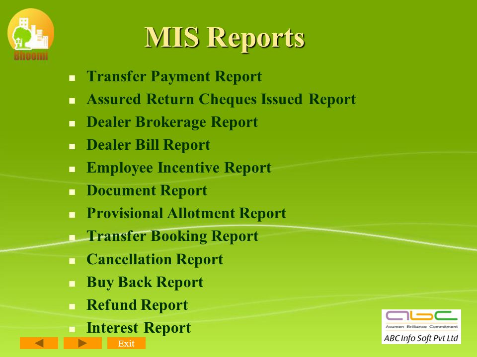 MIS Reports Project Status Summary Booking Detail Report Unit Status Report Cheque Status Report Payment Collection Report Block Wise Payment Status O