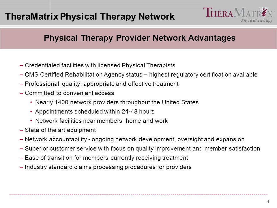Physical Therapy 15 What do I do if I receive a bill from a TheraMatrix network provider.