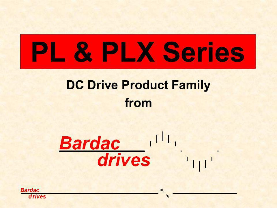 PL & PLX Series DC Drive Product Family from