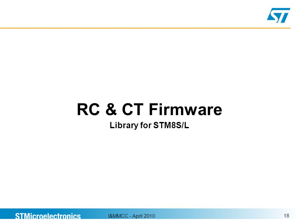 I&MMCC - April 2010 18 RC & CT Firmware Library for STM8S/L