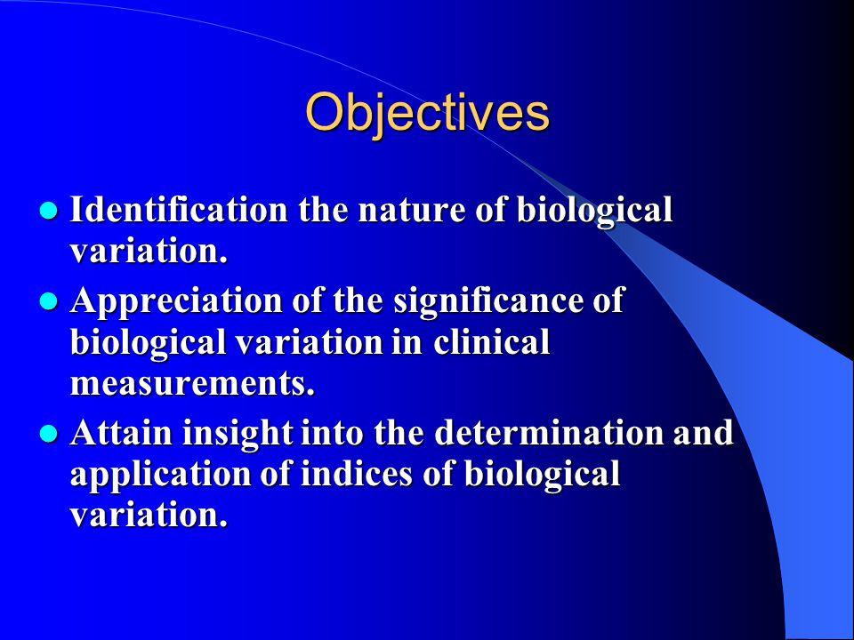 Biological Variation Dr WA Bartlett Biochemical Medicine Ninewells Hospital & Medical School DundeeScotland