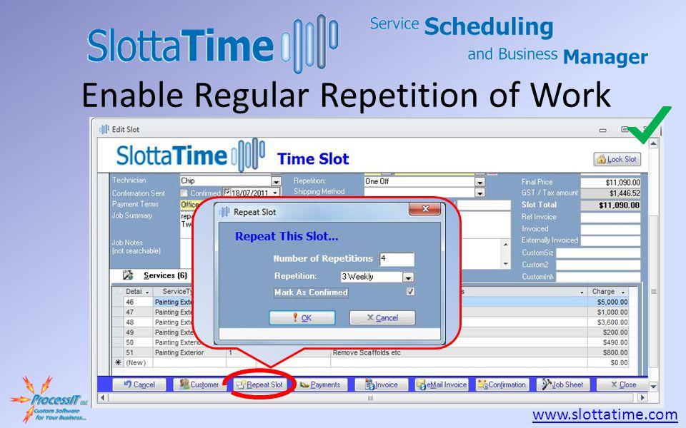 www.slottatime.com Enable Regular Repetition of Work