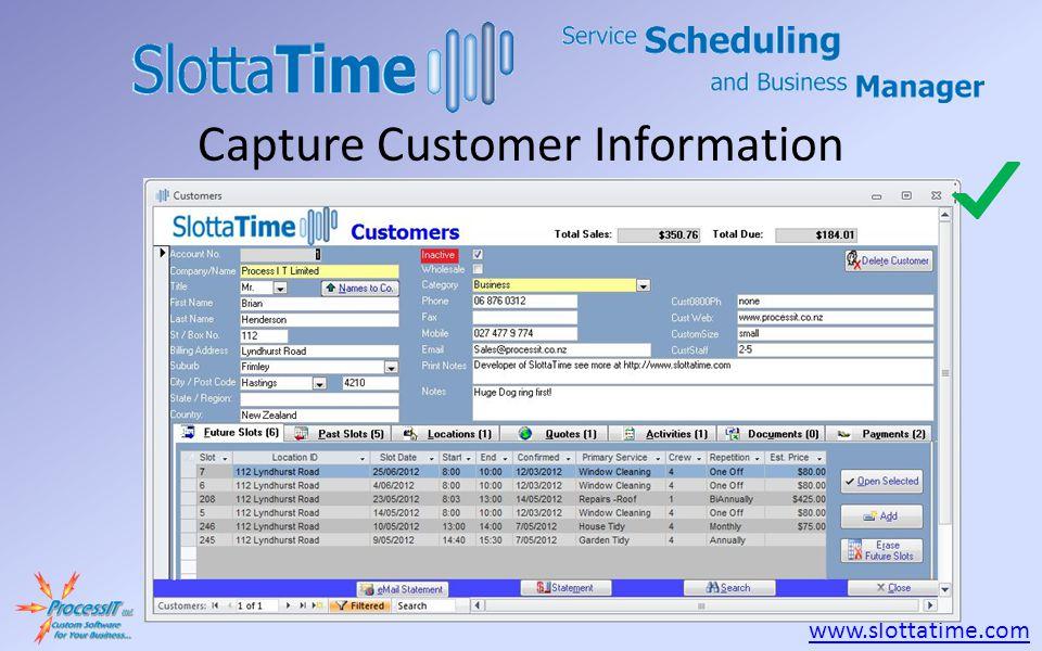 www.slottatime.com Capture Customer Information