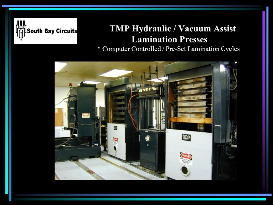 TMP Hydraulic / Vacuum Assist Lamination Presses * Computer Controlled / Pre-Set Lamination Cycles Your Logo Here