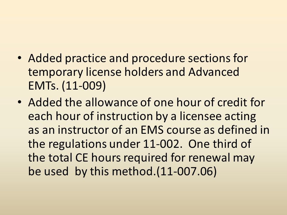 Added practice and procedure sections for temporary license holders and Advanced EMTs.