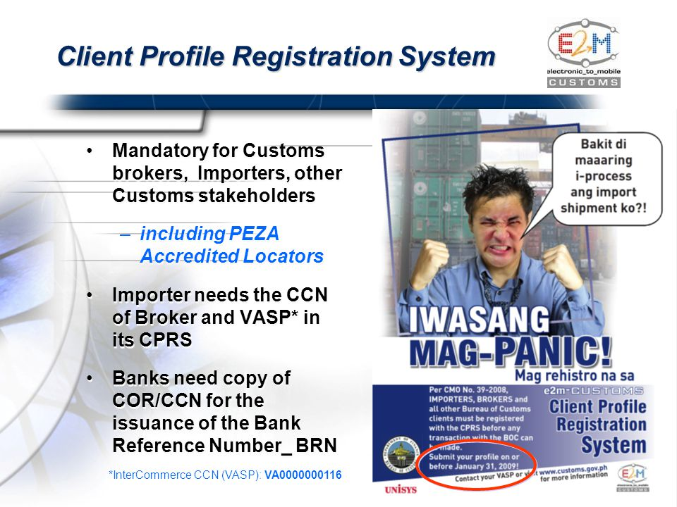 Client Profile Registration System Mandatory for Customs brokers, Importers, other Customs stakeholders –including PEZA Accredited Locators Importer n