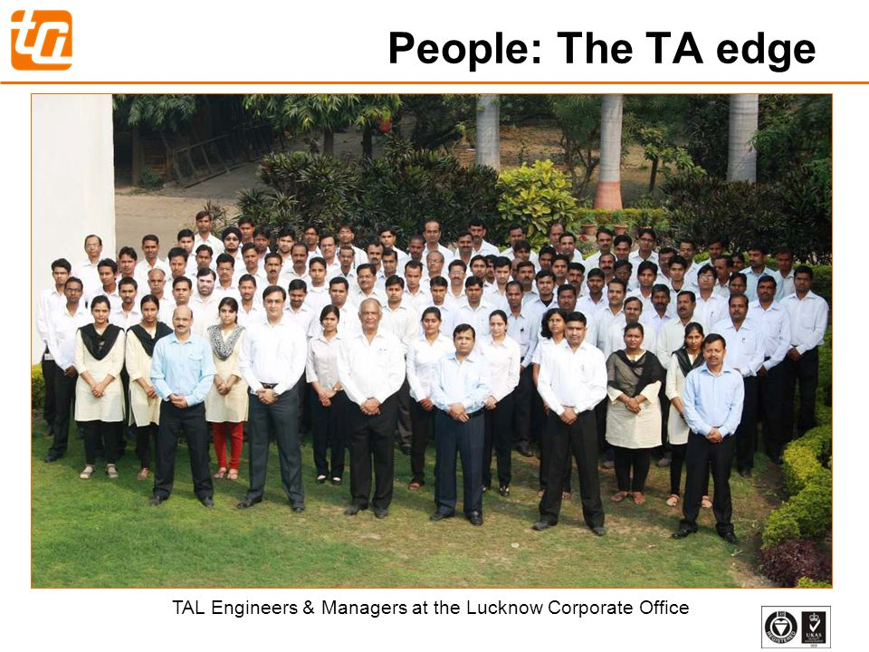 45 People: The TA edge TAL Engineers & Managers at the Lucknow Corporate Office