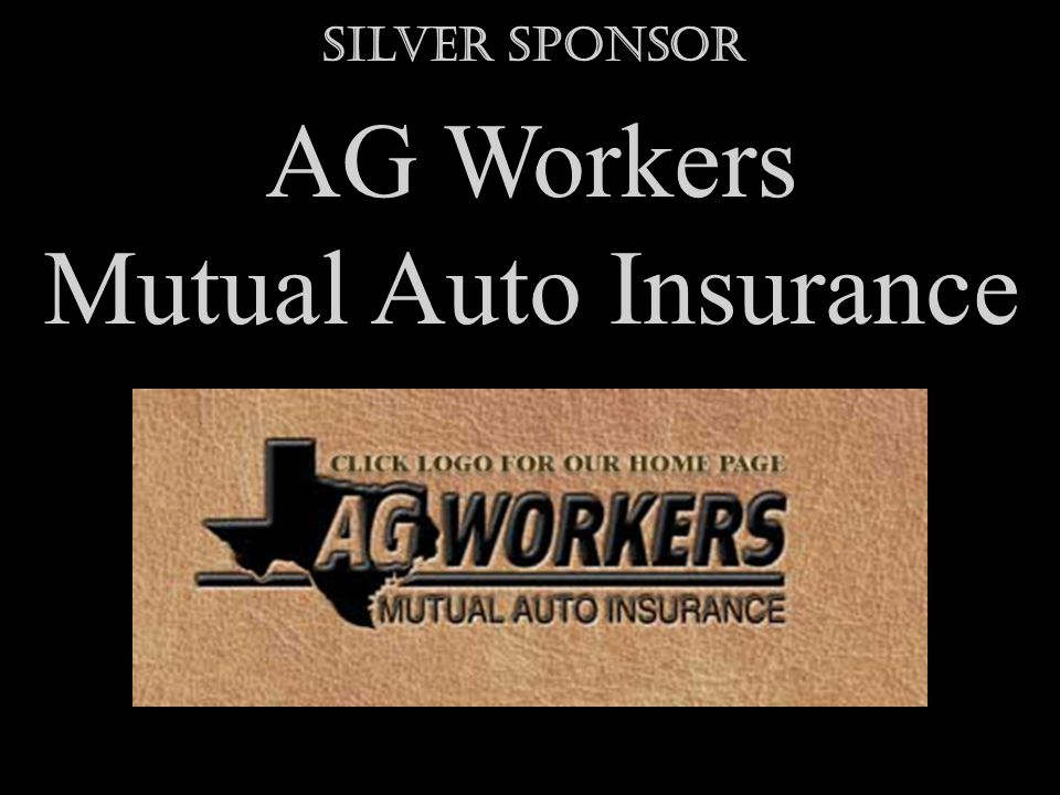 Silver Sponsor AG Workers Mutual Auto Insurance