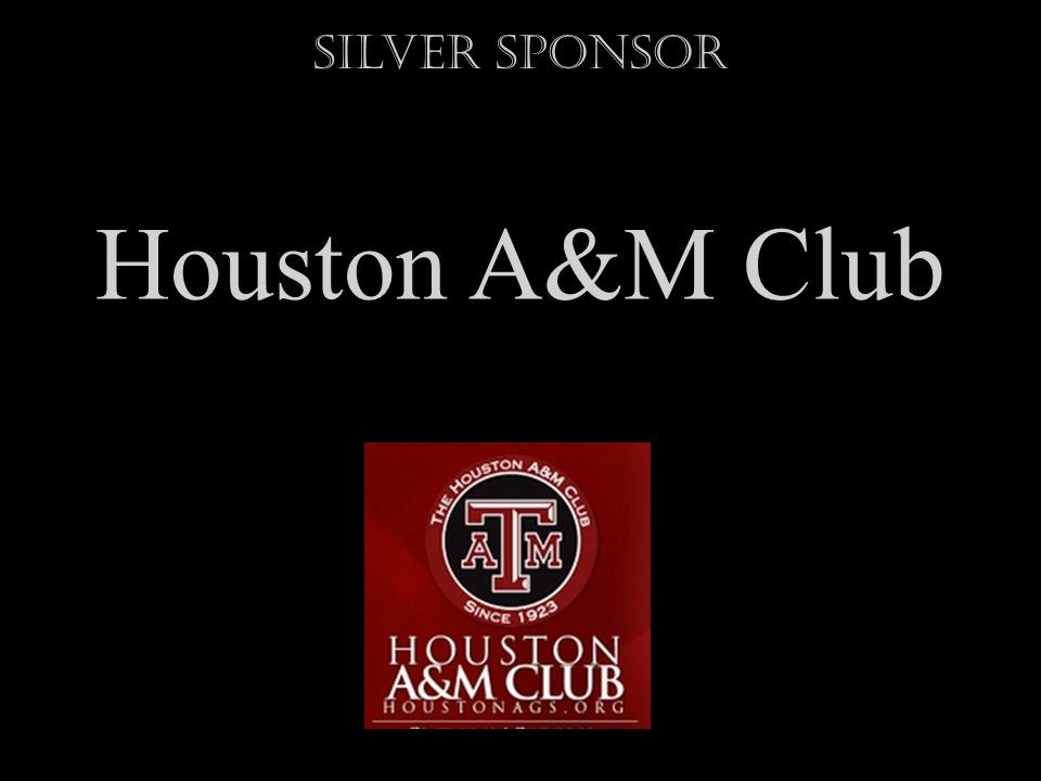 Houston A&M Club Silver Sponsor