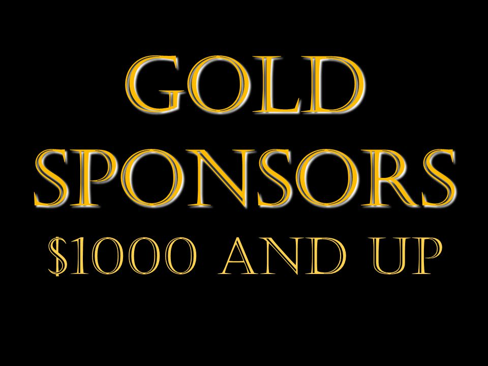 Gold Sponsors $1000 and Up