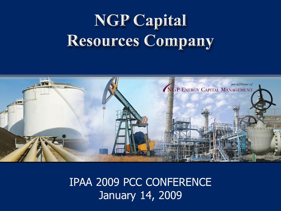 1 IPAA 2009 PCC CONFERENCE January 14, 2009