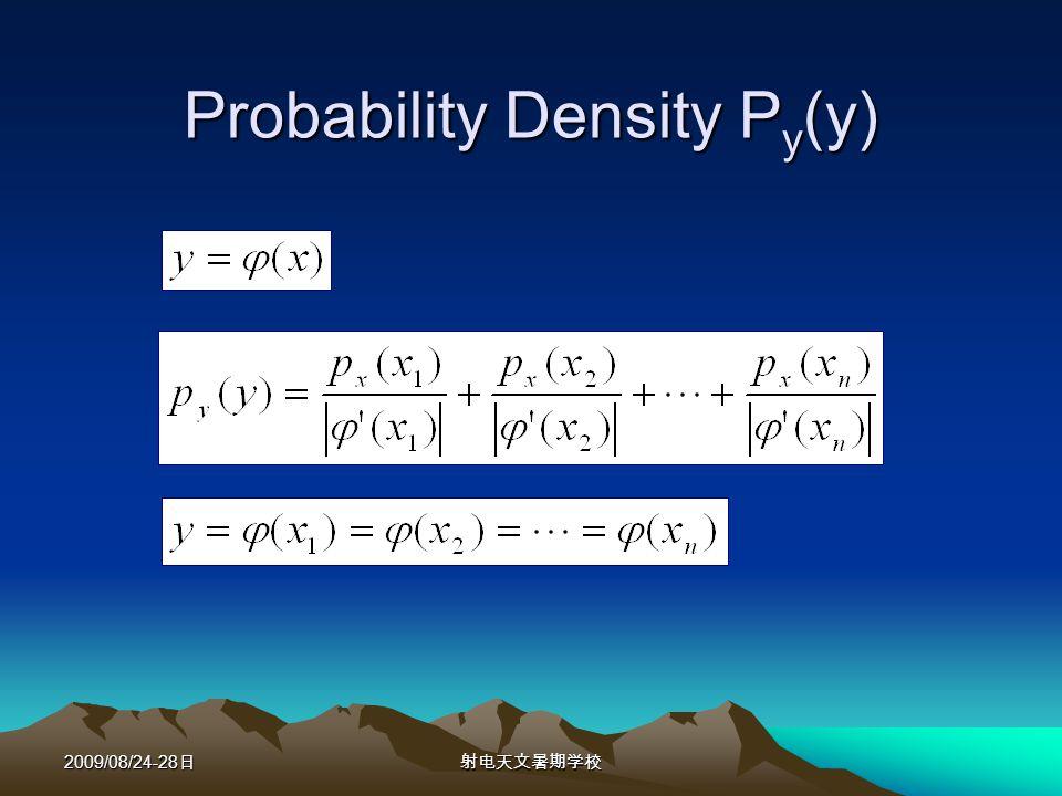 2009/08/24-28 Probability Density P y (y)