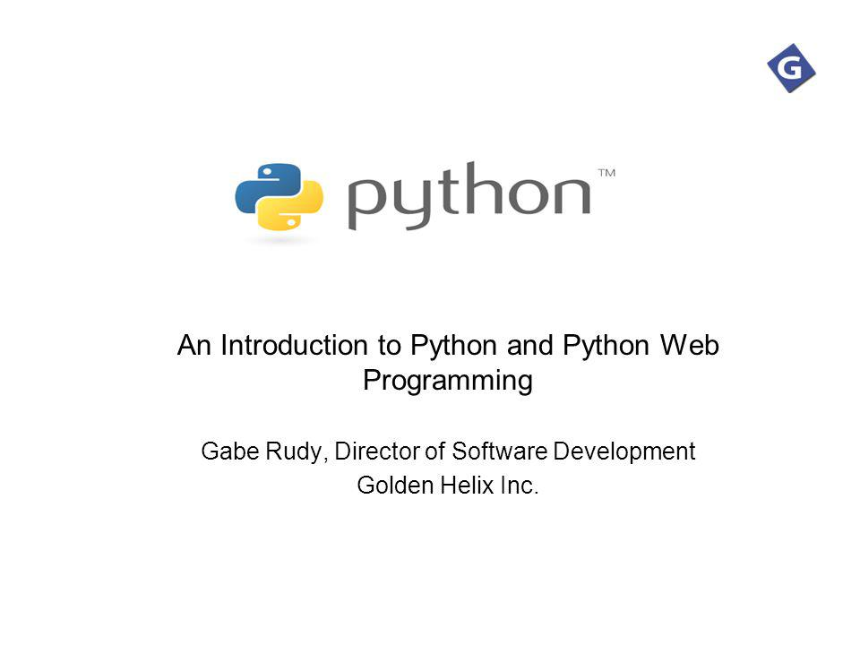 2 About Me Gabe Rudy Software developer at Golden Helix since 2002 MSU CS alumnus Dec.