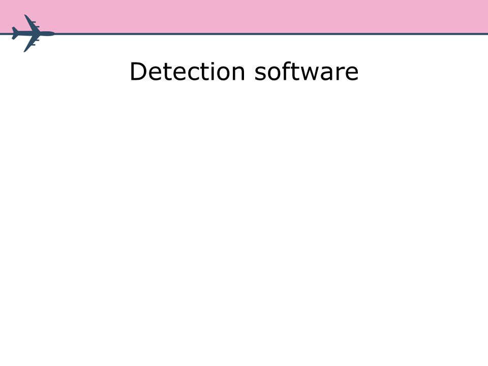 Detection software